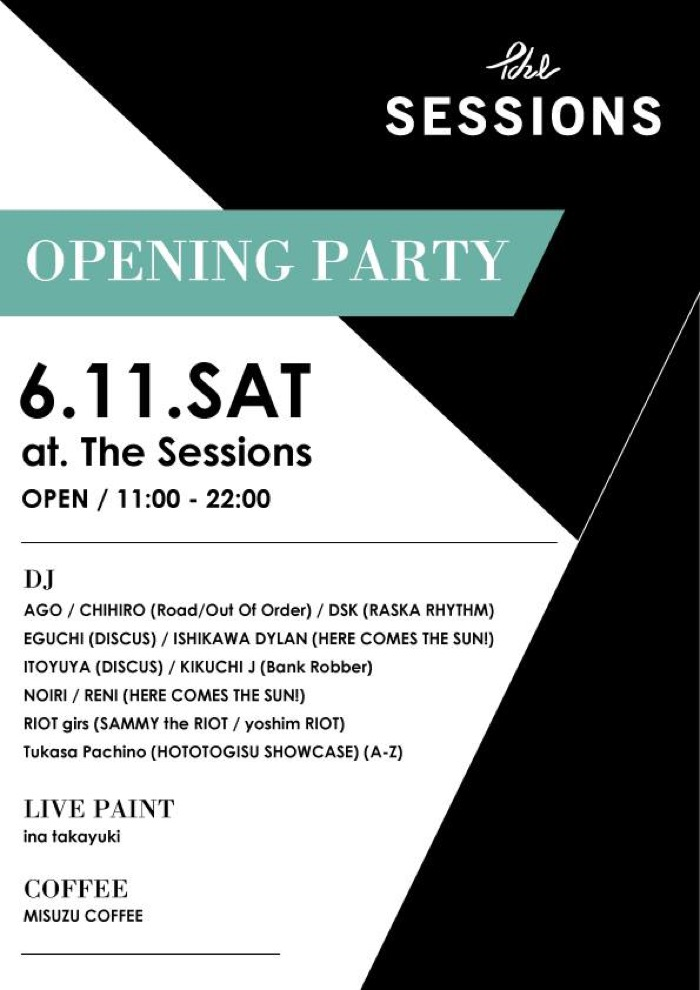 "6月11日 The Sessions ""Opening Party"""
